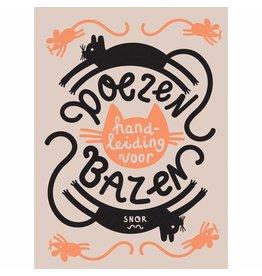 Uitgeverij Snor Katzenhandbuch für Bosse (NL)