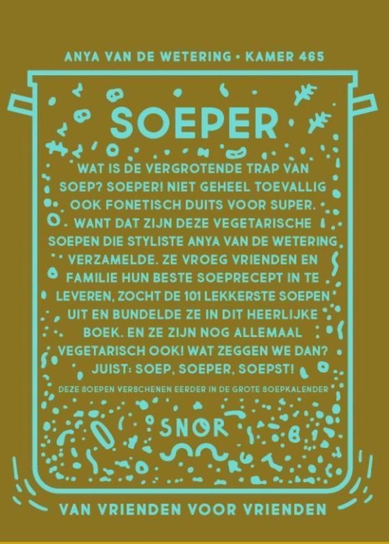 Suppe, Soeper, Soepst