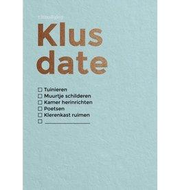 Happy Whatever Klus Date