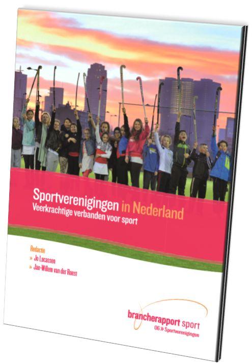 Sportverenigingen in Nederland - Veerkrachtige verbanden voor sport