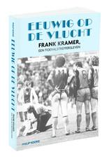 Eeuwig op de vlucht; Frank Kramer, een toevalstreffersleven