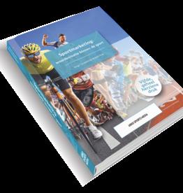 Sportmarketing: waardecreatie binnen de sport - herziene versie