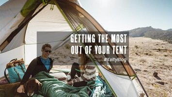 Getting the most out of your tent