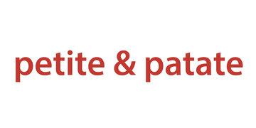 Petite & Patate