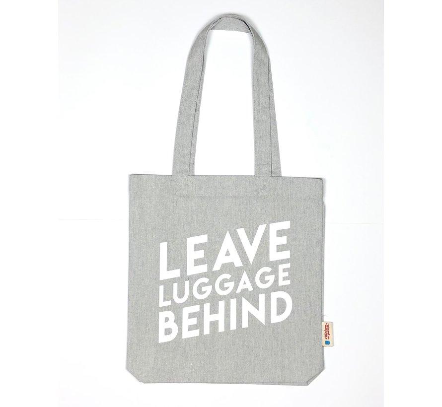 Chicken or Pasta Grijze Tote Bag met opdruk Leave Luggage Behind