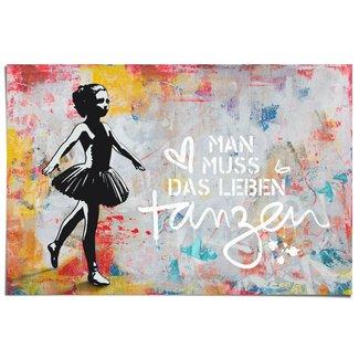 Poster Man muss das Leben tanzen