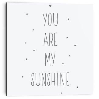 Wandbild You are my sunshine