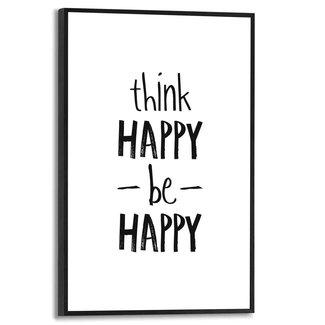 Gerahmtes Bild Think happy, be happy
