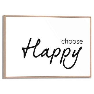 Gerahmtes Bild Choose Happy