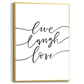 Gerahmtes Bild Live laugh love