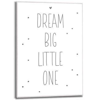 Gerahmtes Bild Dream big little one