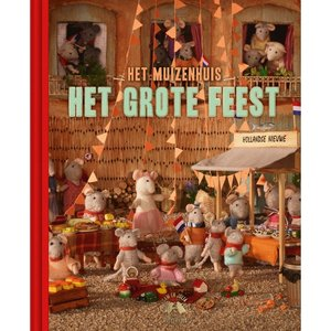 Het Muizenhuis Boek - Het grote feest