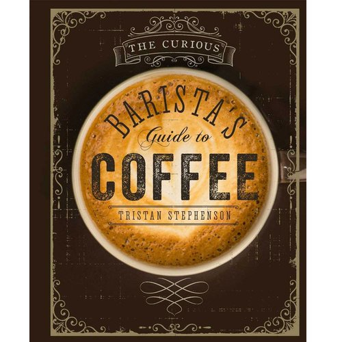 Boek Barista's Guide to Coffee - Tristan Stephenson