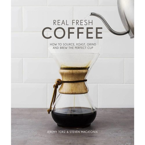 Boek Real Fresh Coffee - Jeremy Torz & Steven Macatonia