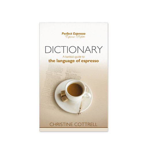 Dictionary Perfect Espresso Barista Bible