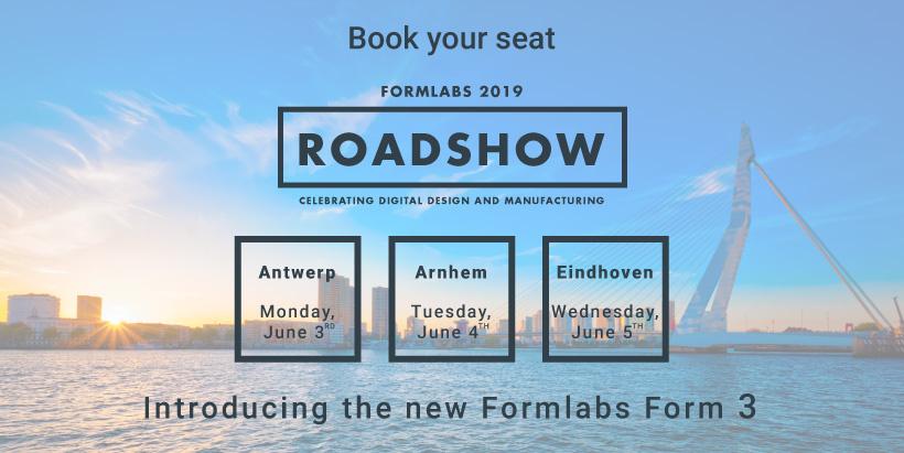 Formlabs Benelux Roadshow 2019