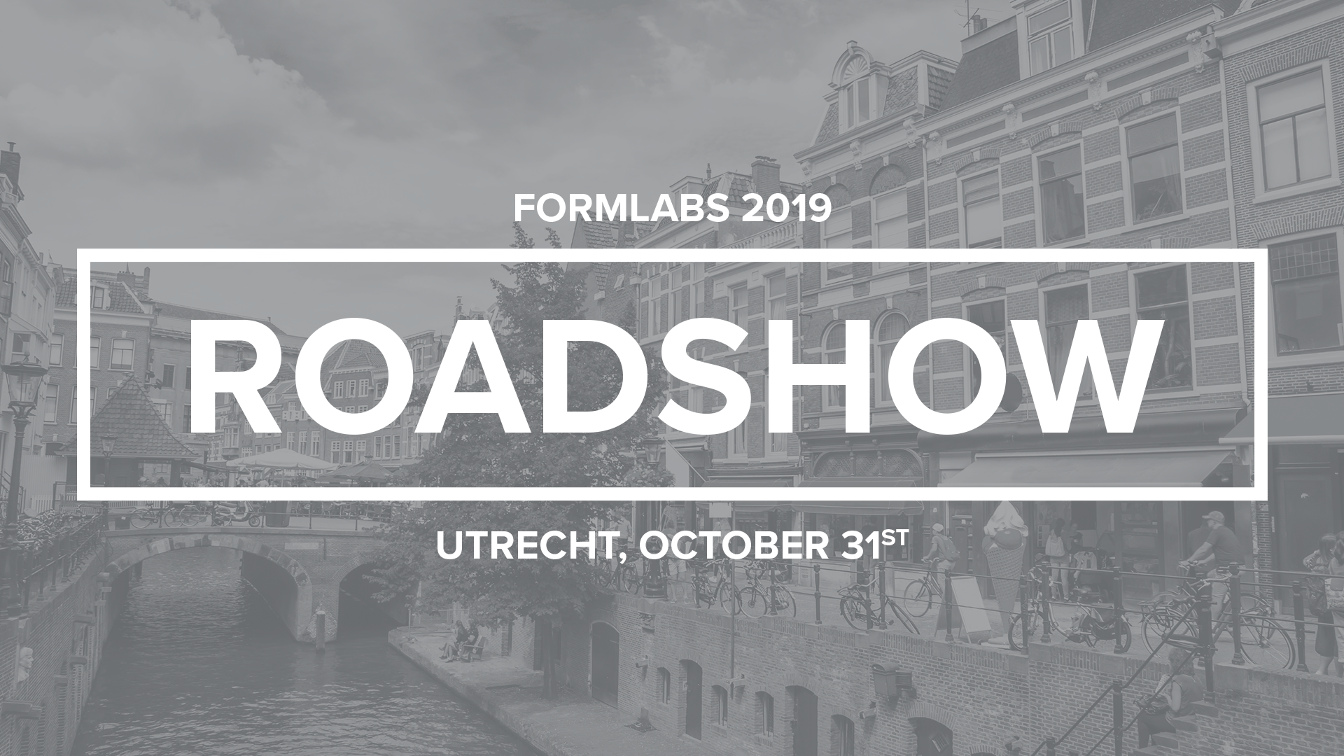 Formlabs Medical Roadshow Utrecht
