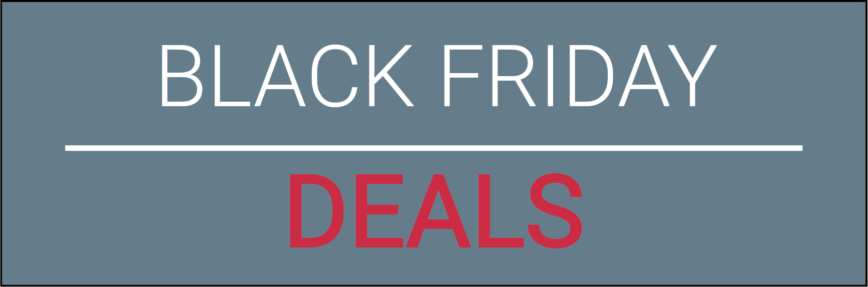 Black Friday - End of year promotions
