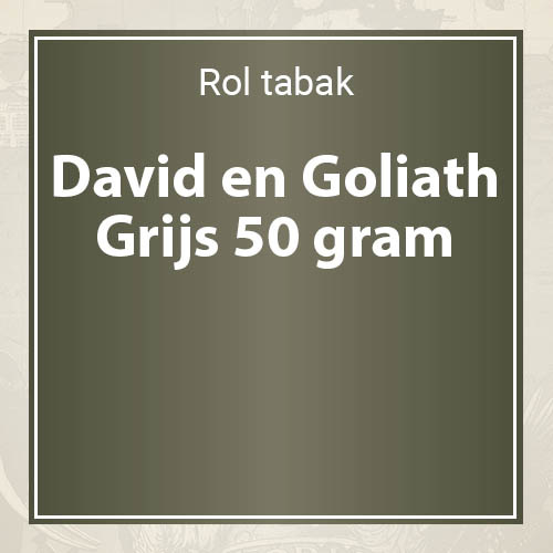 David en Goliath Grijs (grey) roltabak