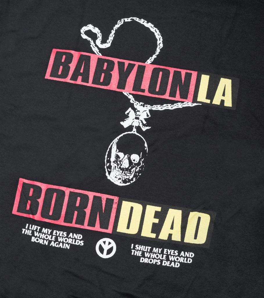 """Babylon LA Born Dead Tee """"Black"""""""