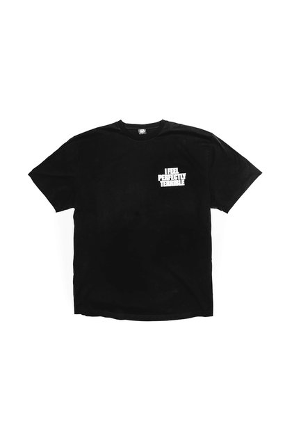 "I Feel Perfectly Terrible Tee ""Black"""