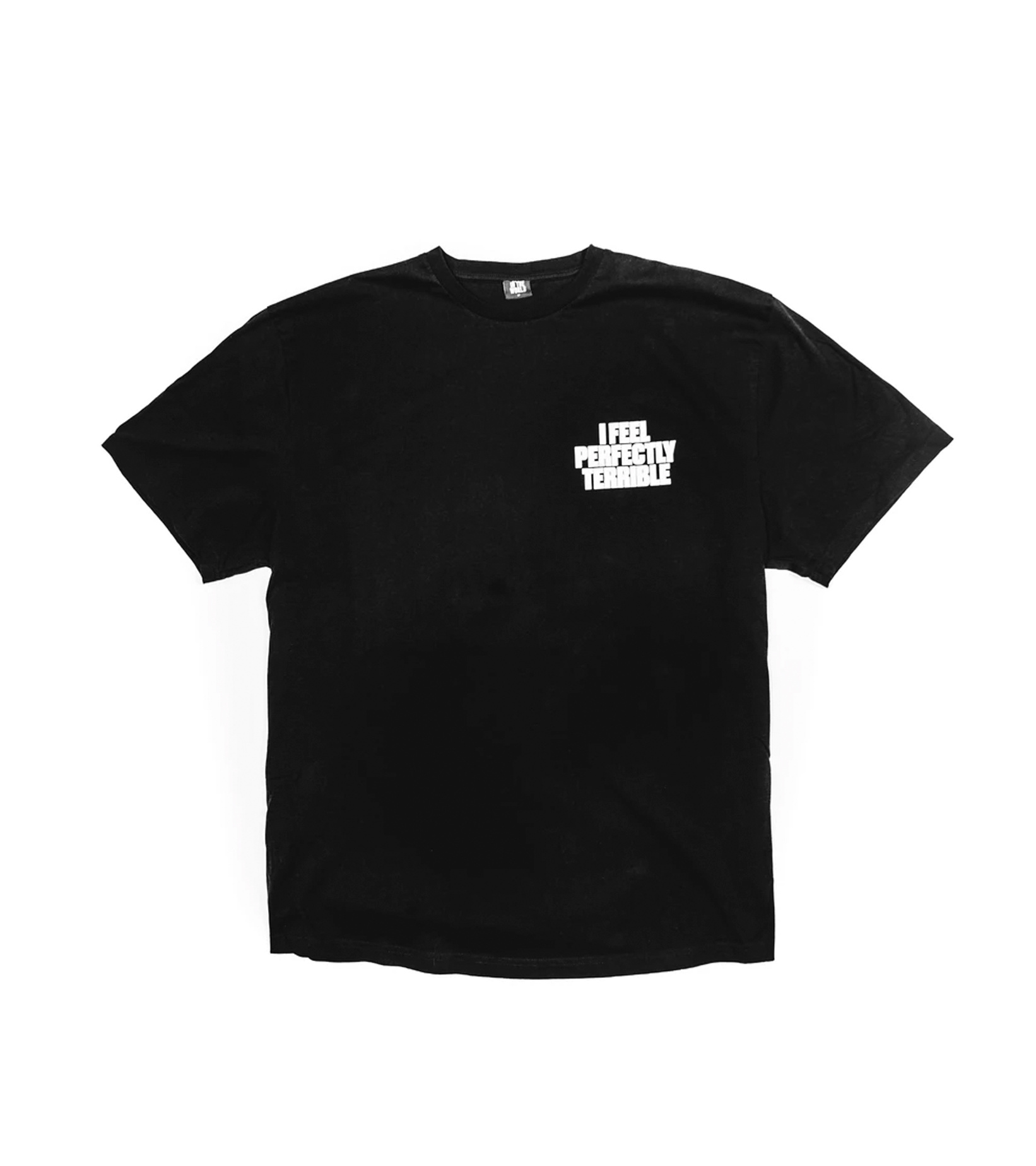 "I Feel Perfectly Terrible Tee ""Black""-1"