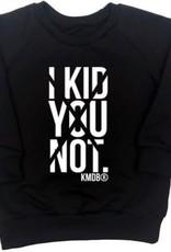 KMDB KMDB sweater Kid you not Black