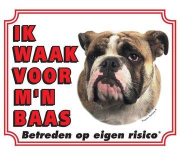 Stickerkoning Engelse Bulldog Waakbord - Ik waak voor mijn baas