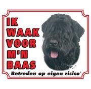 Stickerkoning Bouvier Waakbord - Ik waak voor mijn baas