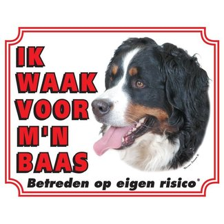 Stickerkoning Berner Sennen Waakbord - Ik waak voor mijn baas