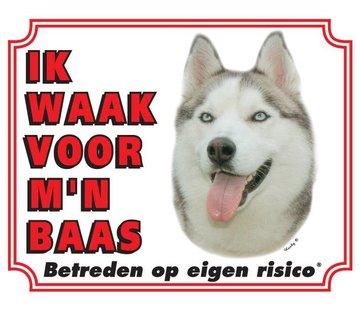 Stickerkoning Siberian Husky Waakbord - Ik waak voor mijn baas