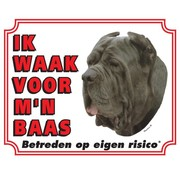 Stickerkoning Mastino Waakbord - Ik waak voor mijn baas