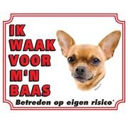 Stickerkoning Chihuahua Waakbord - Korthaar Ik waak voor mijn