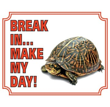 Stickerkoning Schildpad Waakbord - Break in make my day