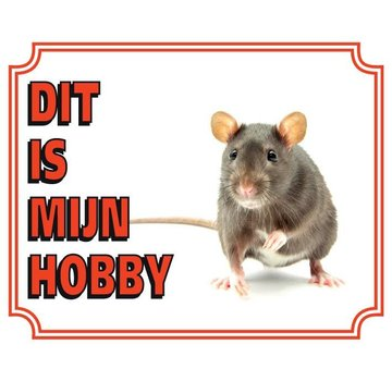 Stickerkoning Ratten Waakbord - Dit is mijn hobby
