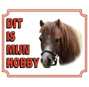 Stickerkoning Pony Waakbord - Dit is mijn hobby
