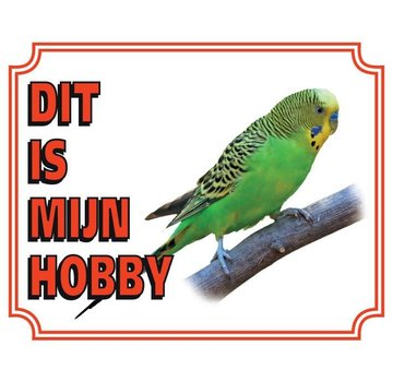 Stickerkoning Budgerigar Watch Panel - This is my hobby