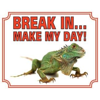 Stickerkoning Leguaan Waakbord - Break in make my Day