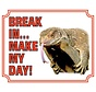 Hagedis Waakbord - Break in make my day