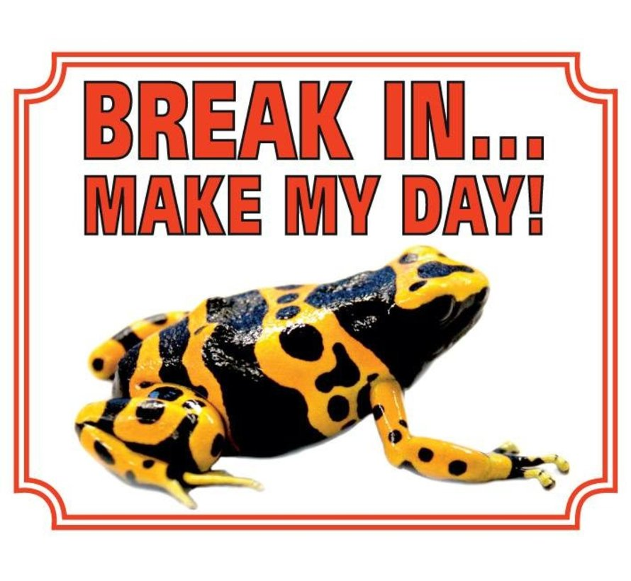 Gifkikker Waakbord - Break in make my day
