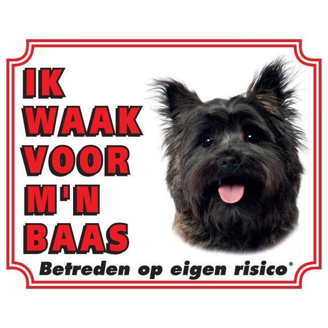 Cairn Terrier Waakbord - Ik waak voor mijn baas Bruin
