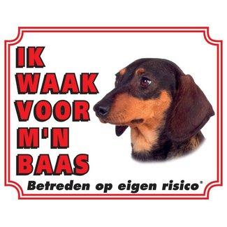 Stickerkoning Teckel Waakbord - Ik waak voor mijn baas Korthaar