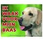 Labrador Retriever Waakbord - Ik waak voor blond