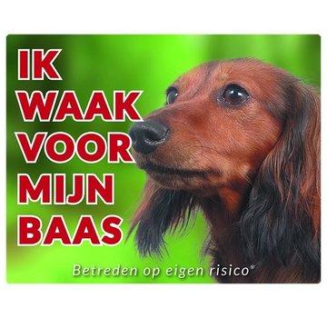 Stickerkoning Teckel Waakbord - Ik waak voor mijn baas Langhaar