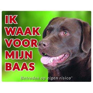 Stickerkoning Labrador Retriever Waakbord - Ik waak voor Bruin