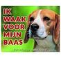Beagle Waakbord - Ik waak voor mijn baas