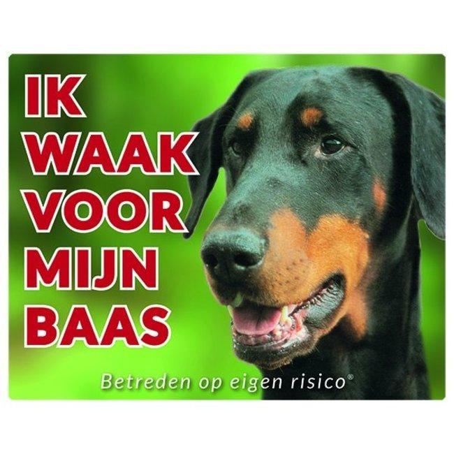Stickerkoning Dobermann Waakbord - Ik waak voor mijn baas
