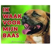 Stickerkoning Staffordshire Bull Terrier Waakbord - Ik waak voor