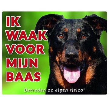 Stickerkoning Beauceron Waakbord - Ik waak voor mijn baas