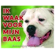 Stickerkoning American Bulldog Waakbord - Ik waak voor mijn baas
